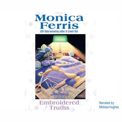 Embroidered Truths by Monica Ferris audiobook