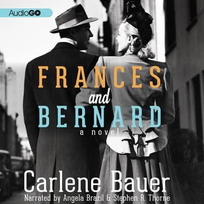 Frances and Bernard by Carlene Bauer audiobook