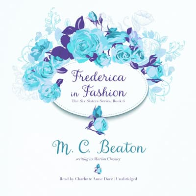 Frederica in Fashion by M. C. Beaton audiobook