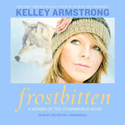 Frostbitten by Kelley Armstrong audiobook
