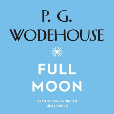 Full Moon by P. G. Wodehouse audiobook