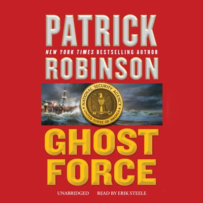 Ghost Force by Patrick Robinson audiobook