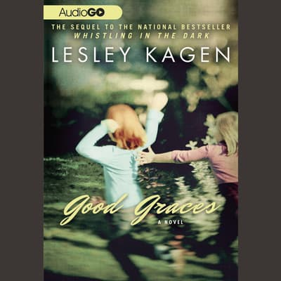 Good Graces by Lesley Kagen audiobook