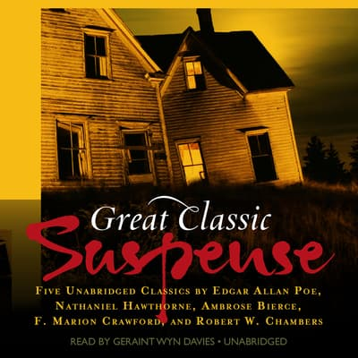 Great Classic Suspense by various authors audiobook