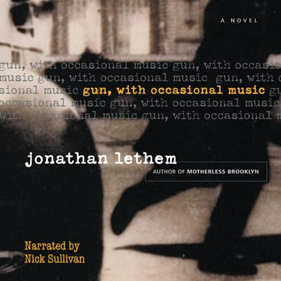 Gun, with Occasional Music by Jonathan Lethem audiobook