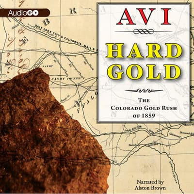 Hard Gold by Avi audiobook