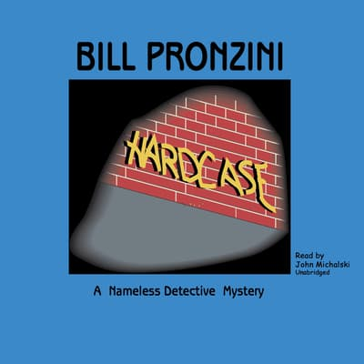Hardcase by Bill Pronzini audiobook
