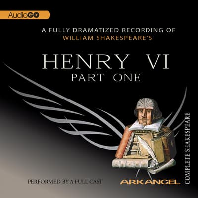 Henry VI, Part 1 by William Shakespeare audiobook