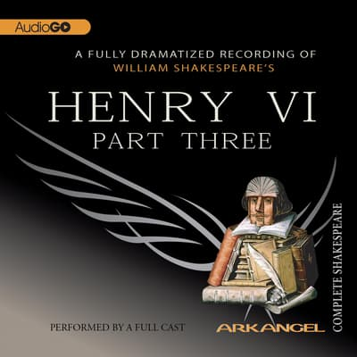 Henry VI, Part 3 by William Shakespeare audiobook