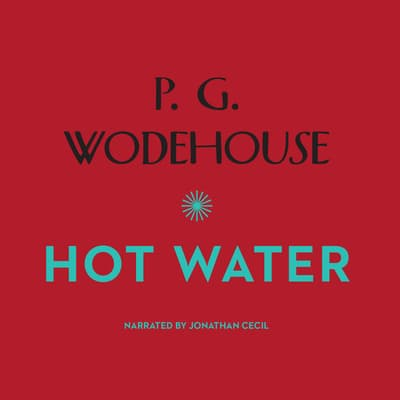 Hot Water by P. G. Wodehouse audiobook