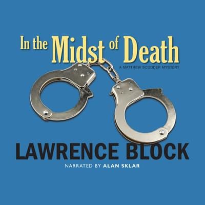In the Midst of Death by Lawrence Block audiobook