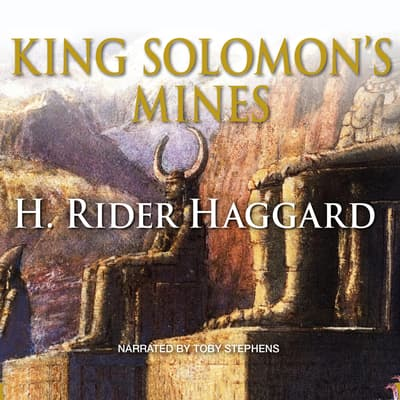 King Solomon's Mines by H. Rider Haggard audiobook