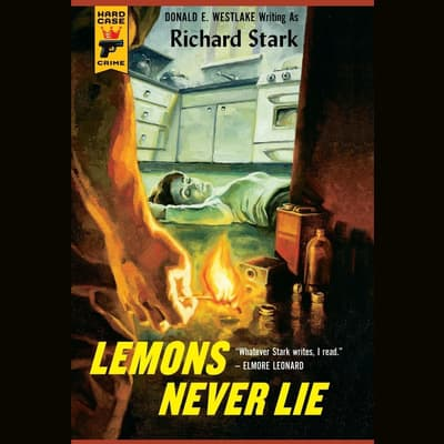 Lemons Never Lie by Donald E. Westlake audiobook
