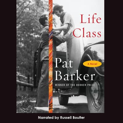 Life Class by Pat Barker audiobook