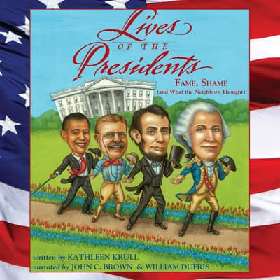 Lives of the Presidents by Kathleen Krull audiobook