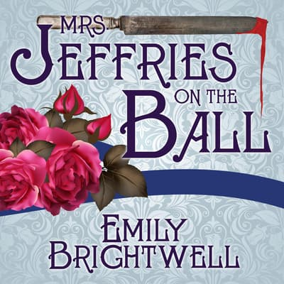 Mrs. Jeffries On The Ball by Emily Brightwell audiobook