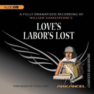 Love's Labor's Lost by William Shakespeare audiobook