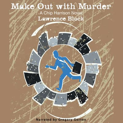 Make Out with Murder by Lawrence Block audiobook