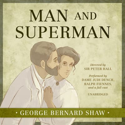 Man and Superman by George Bernard Shaw audiobook