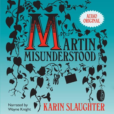 Martin Misunderstood by Karin Slaughter audiobook