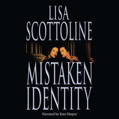 Mistaken Identity by Lisa Scottoline audiobook