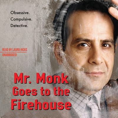 Mr. Monk Goes to the Firehouse by Lee Goldberg audiobook