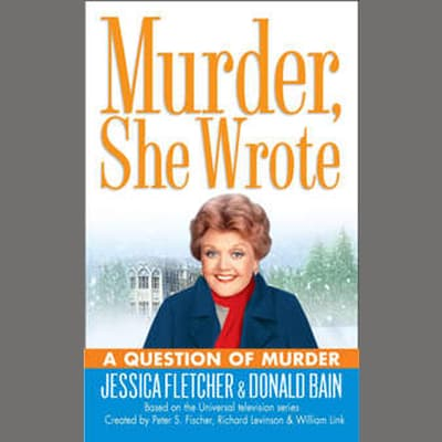 A Question of Murder by Jessica Fletcher audiobook