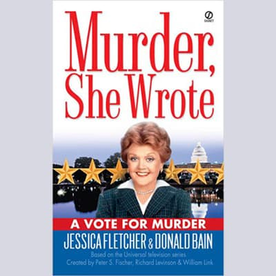 A Vote for Murder by Jessica Fletcher audiobook