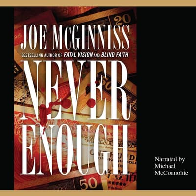 Never Enough by Joe McGinniss audiobook