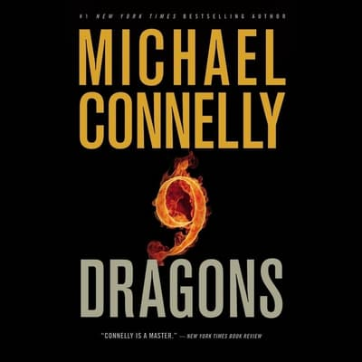 Nine Dragons by Michael Connelly audiobook
