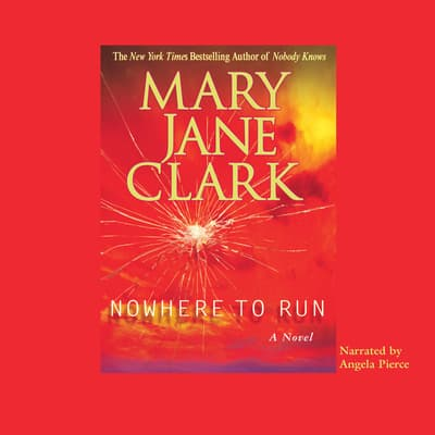 Nowhere to Run by Mary Jane Clark audiobook