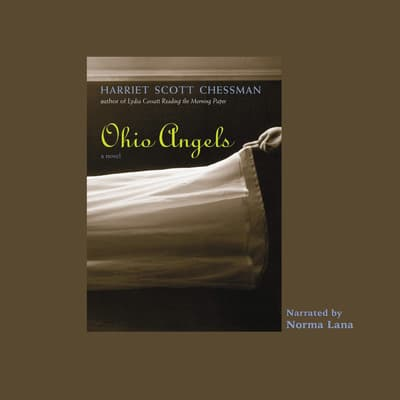 Ohio Angels by Harriet Scott Chessman audiobook