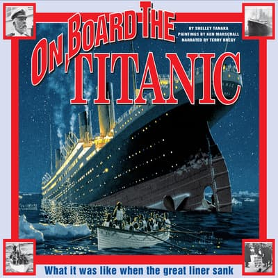On Board the Titanic by Shelley Tanaka audiobook