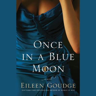 Once in a Blue Moon by Eileen Goudge audiobook