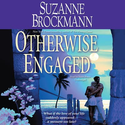 Otherwise Engaged by Suzanne Brockmann audiobook