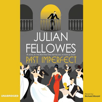 Past Imperfect by Julian Fellowes audiobook