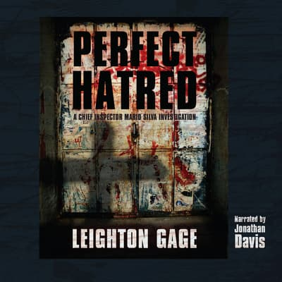 Perfect Hatred by Leighton Gage audiobook