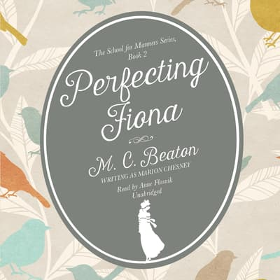Perfecting Fiona by M. C. Beaton audiobook
