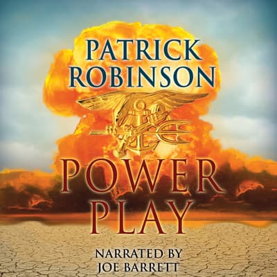 Power Play by Patrick Robinson audiobook