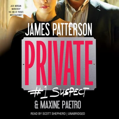 Private: #1 Suspect by James Patterson audiobook