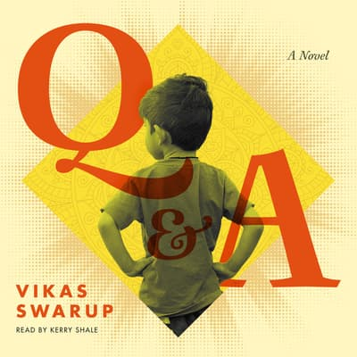 Q & A by Vikas Swarup audiobook