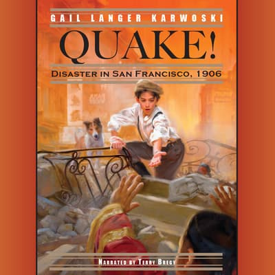 Quake! by Gail Langer Karwoski audiobook