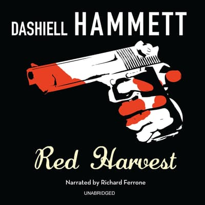 Red Harvest by Dashiell Hammett audiobook