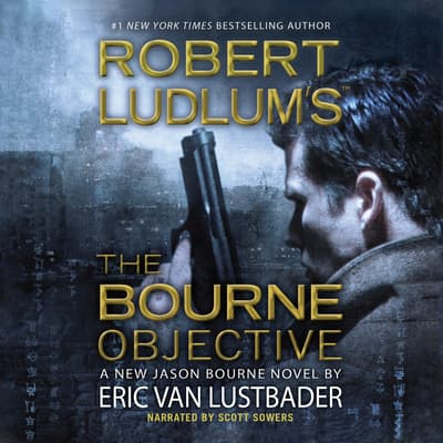 Robert Ludlum's™ The Bourne Objective by Eric Van Lustbader audiobook