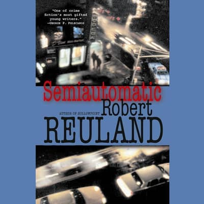 Semiautomatic by Robert Reuland audiobook