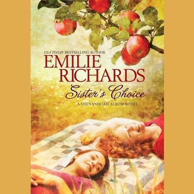 Sister's Choice by Emilie Richards audiobook