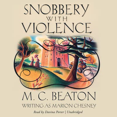Snobbery with Violence by M. C. Beaton audiobook