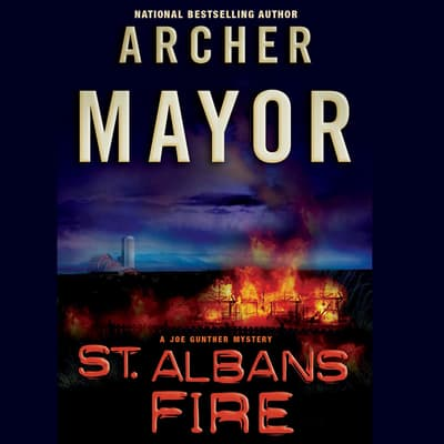 St. Albans Fire by Archer Mayor audiobook