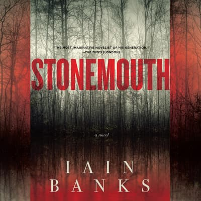 Stonemouth by Iain Banks audiobook