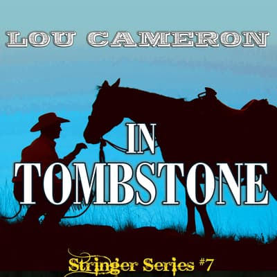 Stringer in Tombstone by Lou Cameron audiobook
